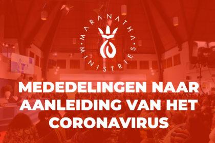 Mededelingen naar aanleiding van het Coronavirus