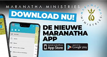 Download nu: de nieuwe Maranatha app!